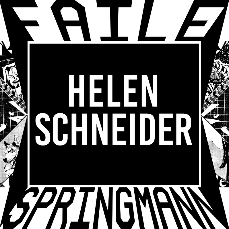 FAILE STAGES – HELEN SCHNEIDER